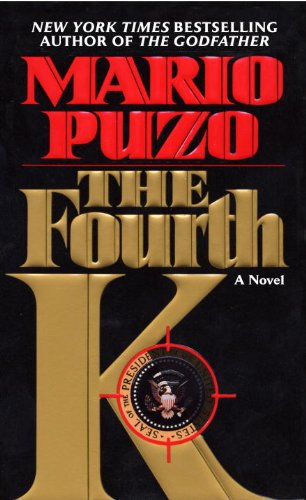 The Fourth K by [Puzo, Mario]