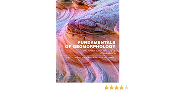 Fundamentals of Geomorphology (2nd Edition)