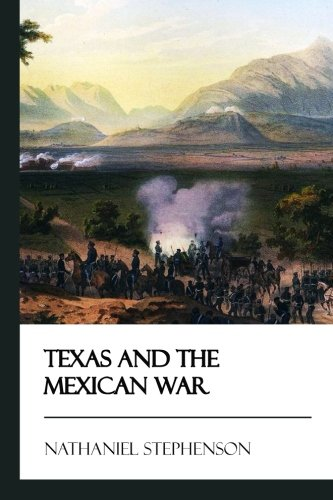 Read Online Texas and the Mexican War [Didactic Press Paperbacks] pdf epub