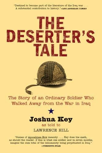 Download The Deserter's Tale: The Story of an Ordinary Soldier Who Walked Away from the War in Iraq ebook