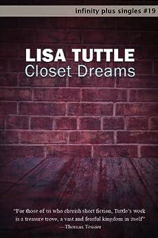 Closet Dreams (infinity plus singles Book 19) by [Tuttle, Lisa]