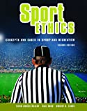Sport Ethics, David Cruise Malloy and Saul Ross, 1550771299