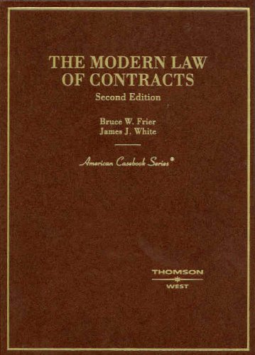 The Modern Law of Contracts (American Casebook Series)