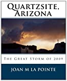 Quartzsite, Arizona, Joan M. La Pointe, 1451553749