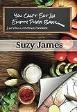 You Can't Eat An Empty Piggy Bank: No Frills Coloring Cookbook