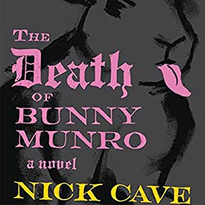 The Death of Bunny Munro Hörbuch