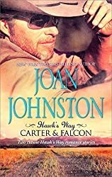 Hawk's Way: Carter & Falcon: The Cowboy Takes a Wife\The Unforgiving Bride