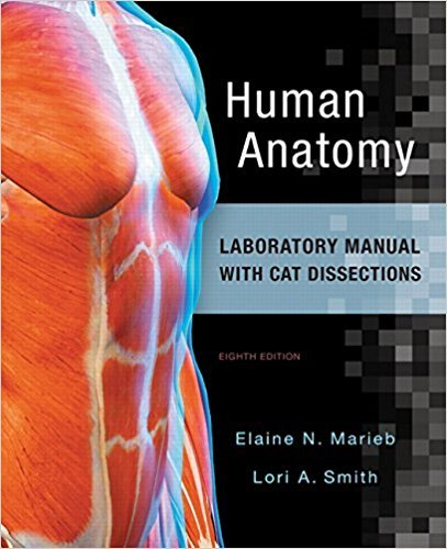 134255585 - Human Anatomy Laboratory Manual with Cat Dissections (8th Edition)