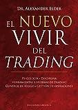 El nuevo vivir del trading (Spanish Edition)