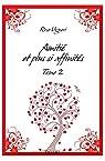 Amitié et Plus Si Affinites, tome 2 par Vigneri