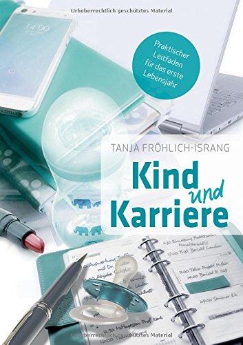 Kind Und Karriere German Edition Tanja Fröhlich Israng