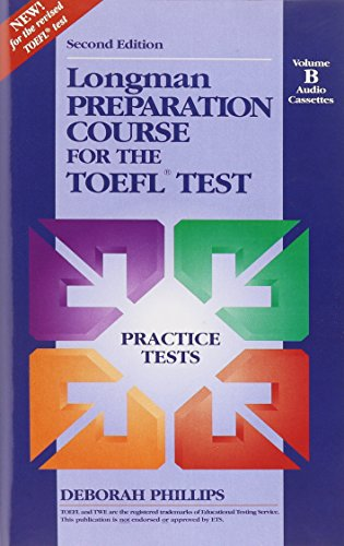 Longman Preparation Course for the TOEFL Test : Practice Tests : Volume B Audio Cassettes by Addison Wesley Publishing Company