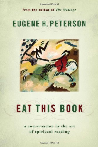 Eat This Book: A Conversation in the Art of Spiritual Reading