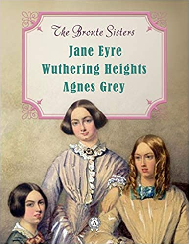 Four Novels: Jane Eyre, Wuthering Heights, Agnes Grey, and The Tenant of Wildfell Hall