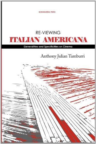 Re-viewing Italian Americana: Generalities and Specificities on Cinema (Saggistica)