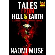 Tales From Hell and Earth: A Collection of Short Stories