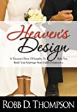 Heaven's Design, Robb D. Thompson, 1889723703