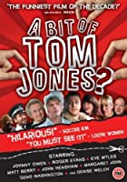 A Bit Of Tom Jones