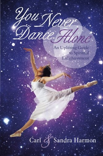 You Never Dance Alone: An Uplifting Guide to Spiritual Enlightenment pdf