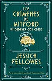 Un cadáver con clase Los crímenes de Mitford. Libro 2