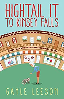 Hightail It to Kinsey Falls (Kinsey Falls Series Book 1) by [Leeson, Gayle]
