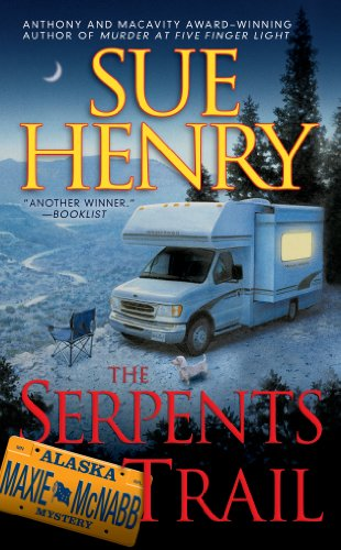 The Serpents Trail (Maxie and Stretch Mystery Book 1)