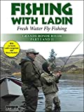 Fishing with Ladin: Grande Ronde River