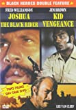 Joshua - The Black Rider/Kid Vengeance