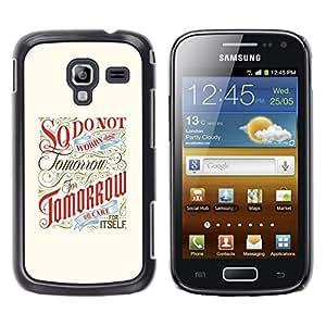 Shell-Star Arte & diseño plástico duro Fundas Cover Cubre Hard Case Cover para Samsung Galaxy Ace 2 I8160 / Ace2 II XS7560M ( Tomorrow Inspiring Motivational Retro )