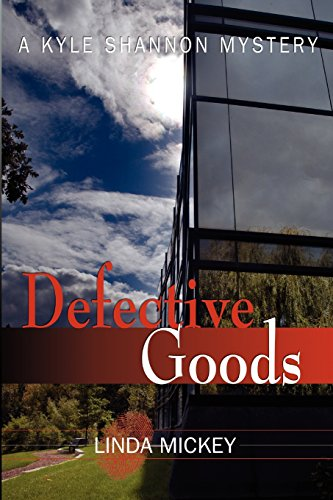 Defective Goods (Kyle Shannon, #2)