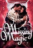 Missing Magic (Magic Series Book 5)