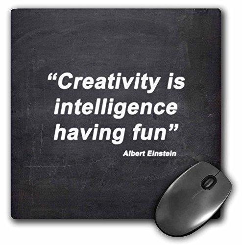 Albert Einstein Photograph (3dRose LLC 8 x 8 x 0.25 Inches Mouse Pad, Creativity Is intelligence Having Fun Albert Einstein Quote)