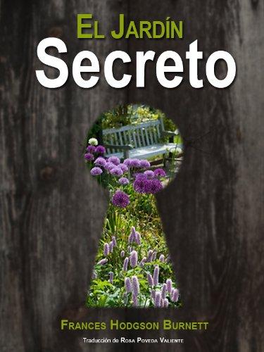 Amazon Com El Jardin Secreto Version Integra Spanish Edition
