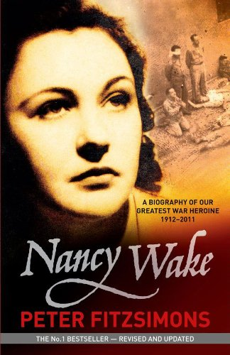 Nancy Wake Biography Revised Edition por Peter FitzSimons