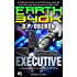 Executive: An Earth 340K Standalone Novel (Soldier X Book 1)