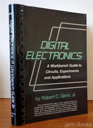 Digital Electronics: A Workbench Guide to Circuits, Experiments and Applications (Crystal Radio Experiment)