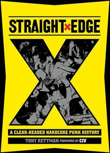 Straight Edge: A Clear-Headed Hardcore Punk History - Edge Music