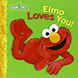 Elmo Loves You!, Sarah Albee, 1403716943