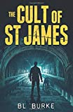 The Cult of St James (A James Webb Crime Thriller)