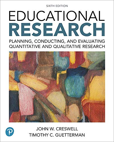 Educational Research: Planning, Conducting, and Evaluating Quantitative and Qualitative Research (What's New in Ed Psych / Tests & Measurements) por John W. Creswell