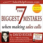 The 7 Biggest Mistakes When Making Sales Calls | David Ryder