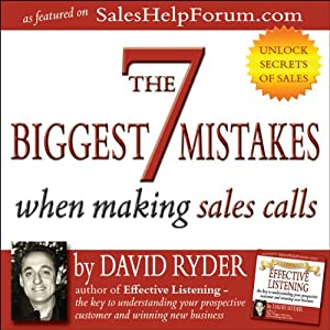 The 7 Biggest Mistakes When Making Sales Calls Audiobook