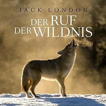 Ruf Der Wildnis Jack London