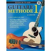 21st Century Guitar Method 1: French Language Edition, Book & CD / Guitare 1 méthode - enregistrement CD inclus