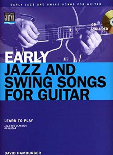 Early Jazz & Swing Songs: Acoustic Guitar Method Songbook