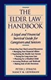 Elder Law Handbook, Peter J. Strauss and Nancy M. Lederman, 0816034109