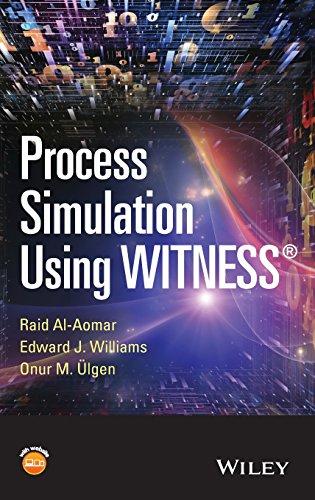 Process Simulation Using WITNESS