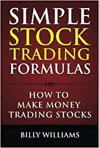 Simple Stock Trading Formulas: How to Make Money Trading ...