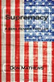 Supremacy, Don Mathews, 1482369834
