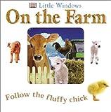 On the Farm, Dorling Kindersley Publishing Staff and Anne Millard, 0789485729